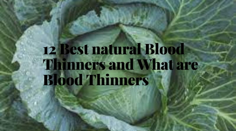12-best-natural-blood-thinners-and-what-are-blood-thinners